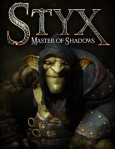 Styx: Master of Shadows / PC