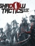 Shadow Tactics: Blades of the Shogun / PC