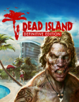Dead Island: Definitive Edition / PC