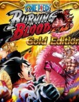 One Piece: Burning Blood - Gold Edition / PC