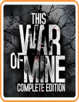 This War of Mine: Complete Edition / Nintendo Switch