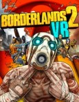 Borderlands 2 VR / PlayStation 4