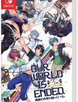 Our World is Ended / Nintendo Switch