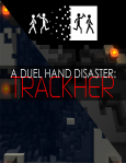 A Duel Hand Disaster: Trackher / Nintendo Switch