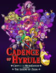 Cadence of Hyrule ~ Crypt of the NecroDancer Featuring The Legend of Zelda ~ / Nintendo Switch