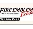 Fire Emblem Echoes: Shadows of Valentia - Season Pass / Nintendo 3DS